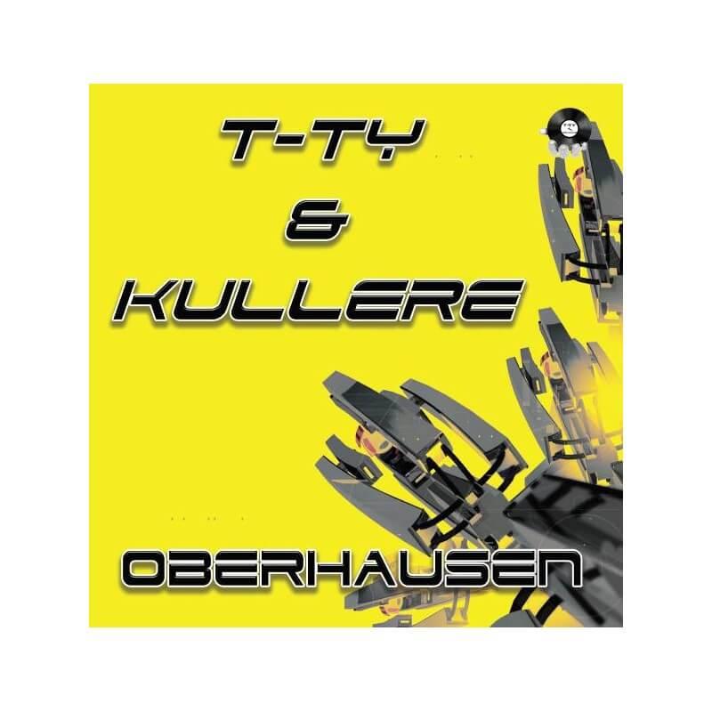 T-Ty & Kullere - Oberhausen