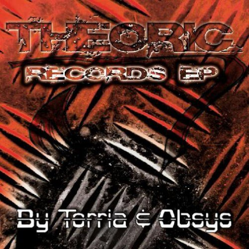 Torria & Obsys pres Theoric EP