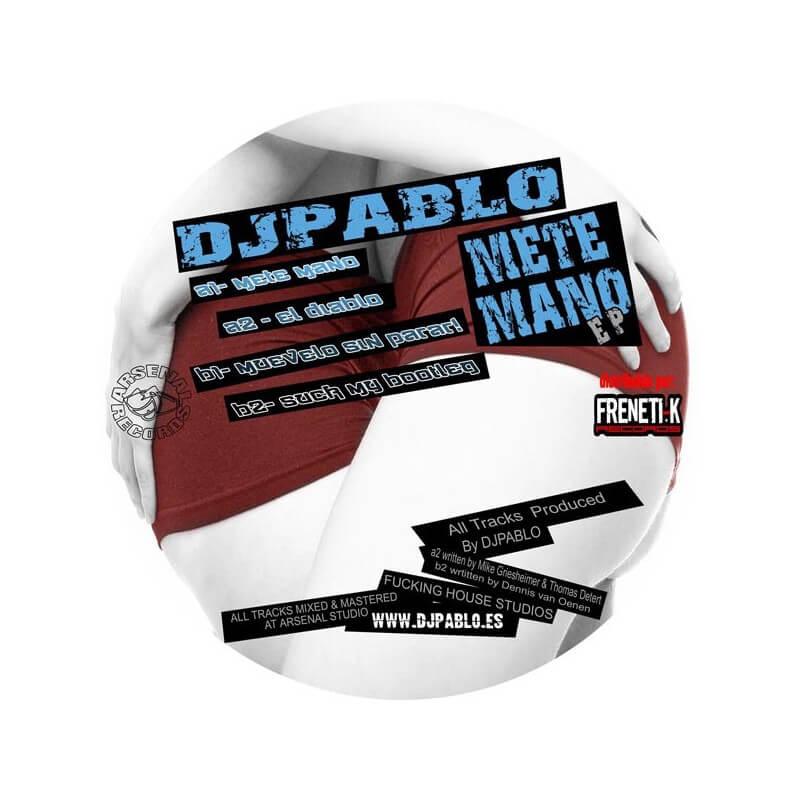 Dj Pablo - Mete Mano EP