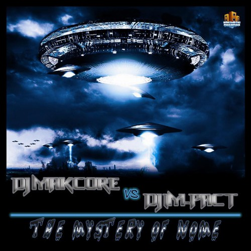 Dj Makcore Vs Dj Im-Pact - The Mystery Of Nome