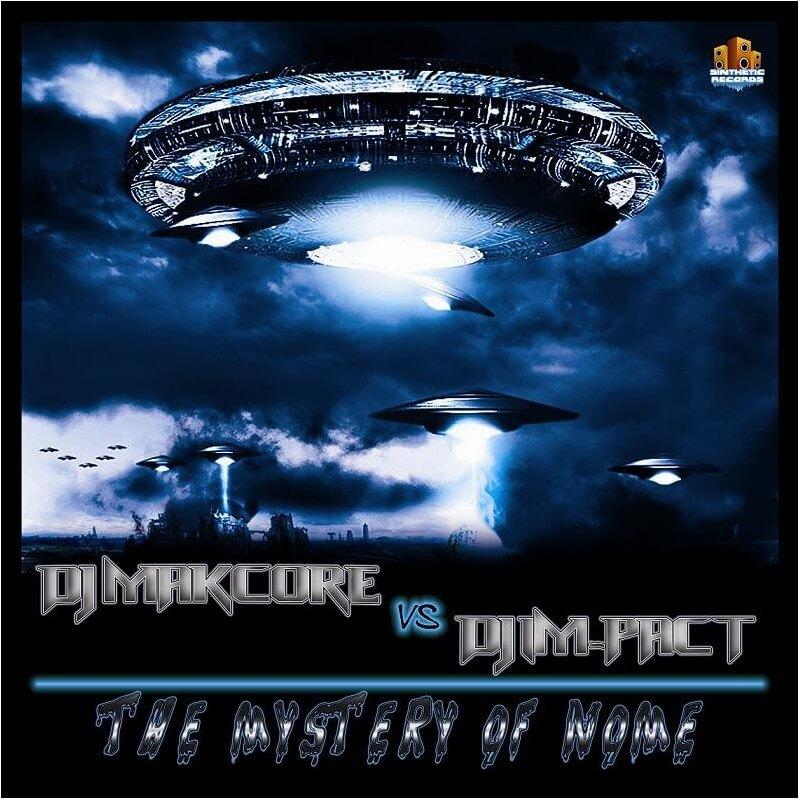 Dj Makcore Vs Dj Im-Pact - The Mystery Of Nome