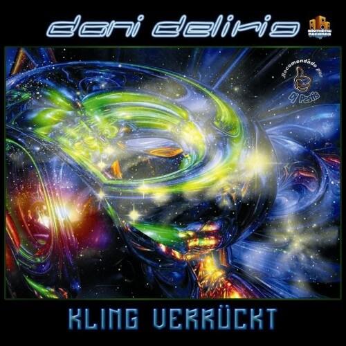 Dani Delirio - Kling Verruckt