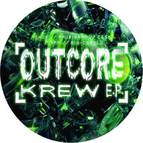 Outcore Krew EP