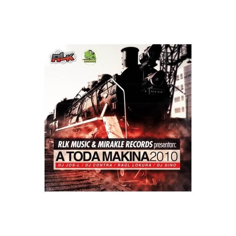 LK Music & Mirakle Records pres A Toda Makina 2010