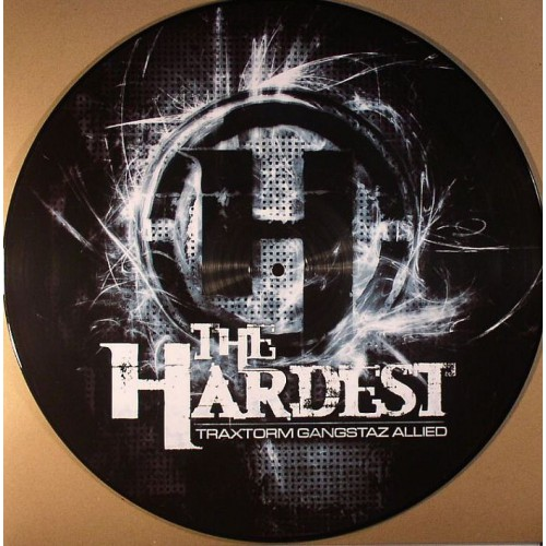 Traxtorm Gangstaz Allied - The Hardest