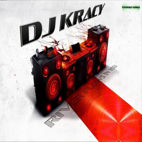 Dj Kracy - Rivers Flows In You