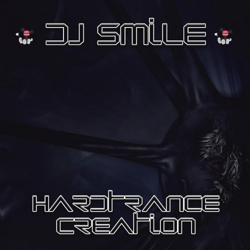 Dj Smile - Hardtrance Creation