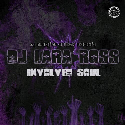 Dj Lara Ross - Involved Soul