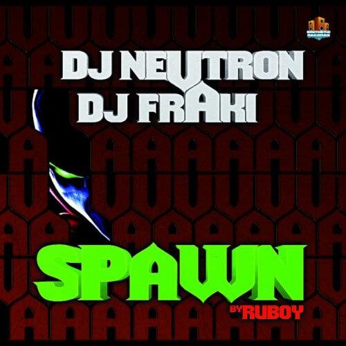 Neutron & Fraki - Spawn
