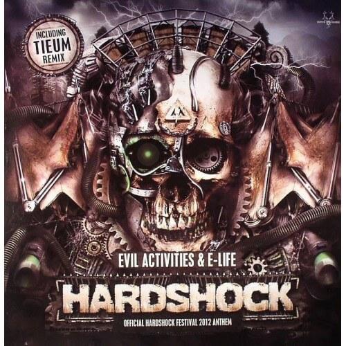 Evil Activities & E-Life - Hardshock