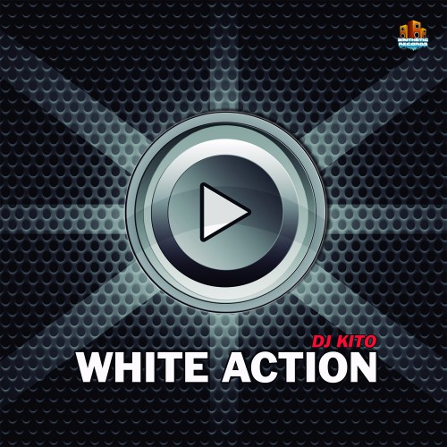 Dj Kito - White Action