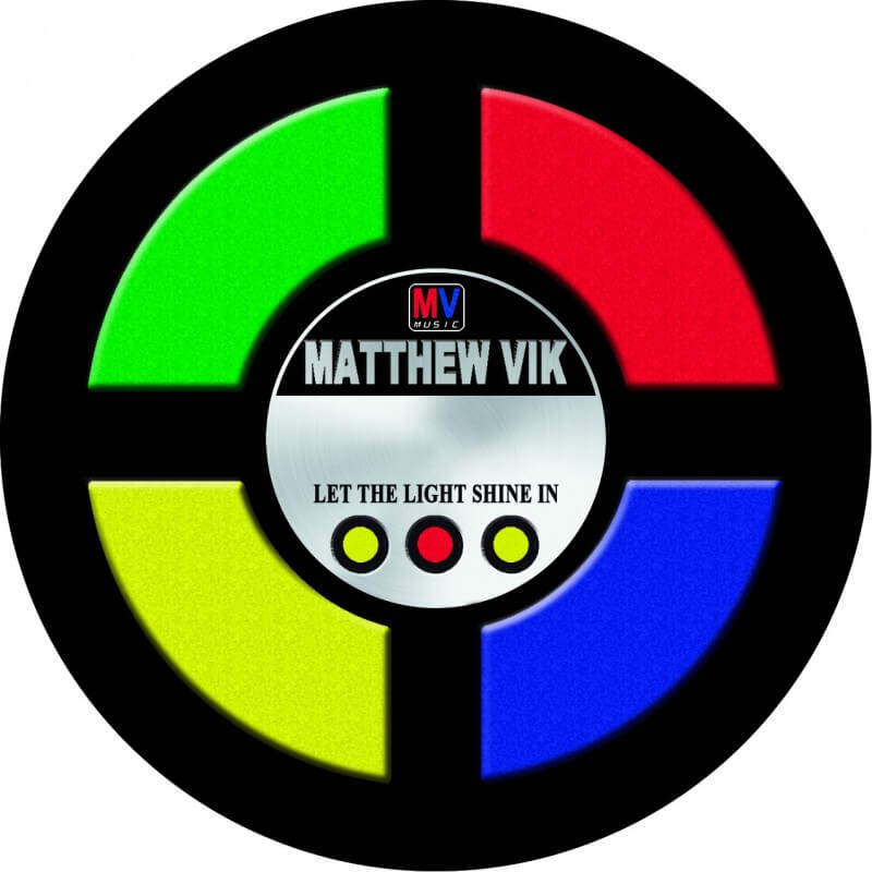 Matthew Vik - Let the Light Shine In
