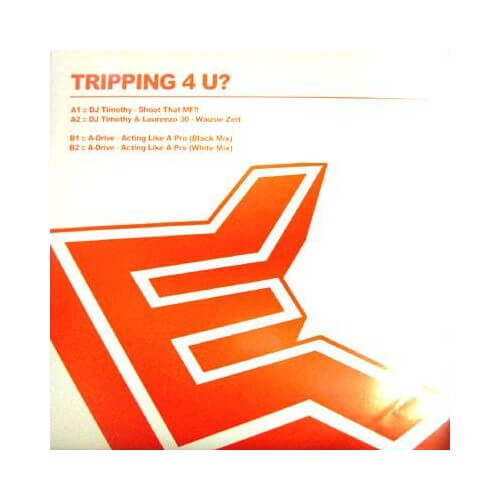 Tripping 4 U?