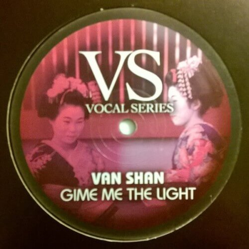 Van Shan - Give Me The Light