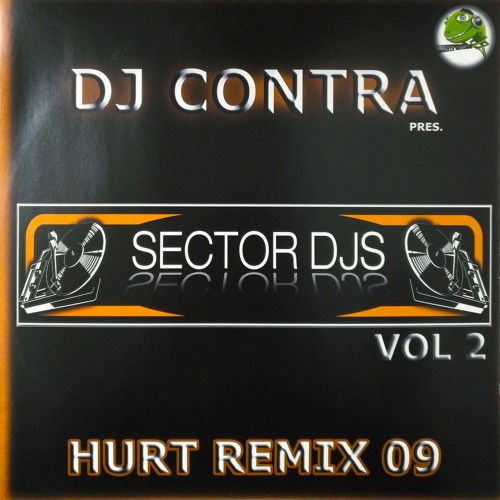 Sector dj's Vol.2 - Hurt Remix 2009