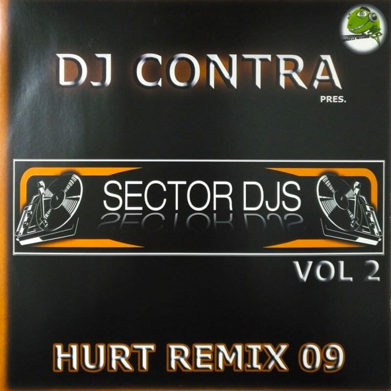 Sector dj's Vol.2 - Hurt Remix 2009