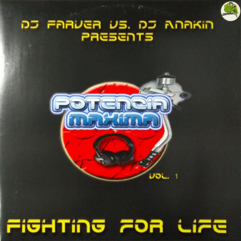 Dj Farver vs Dj anakin pres Potencia Maxima Vol.1