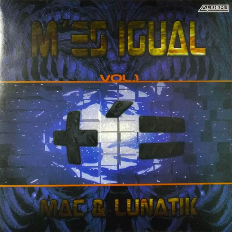 Mac & Lunatik - Mesigual Vol.1