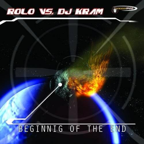 Rolo Vs Dj Kram - Begining of the end