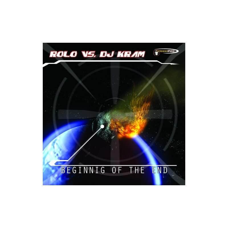 Rolo Vs Dj Kram - Begining of the end