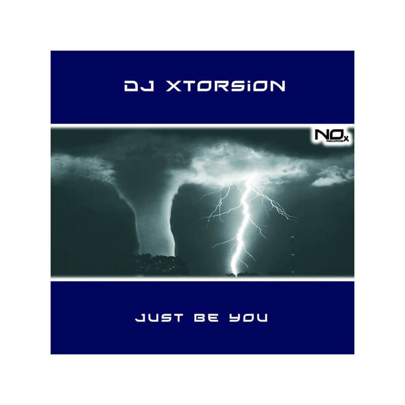 Dj Xtorsion - Just Be You