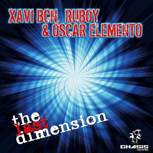 Xavi BCN, Ruboy & Oscar Elemento - The Last Dimension