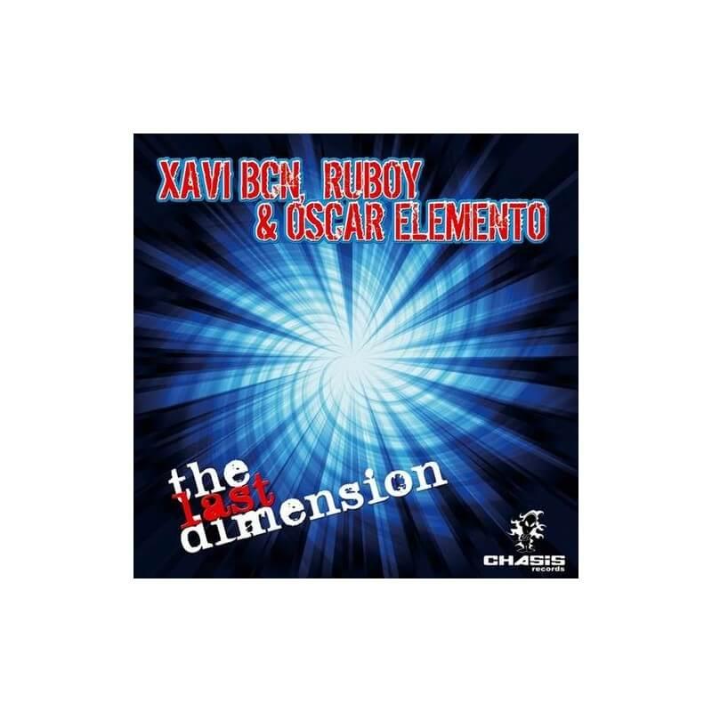 Xavi BCN, Ruboy & Oscar Elemento - The Last Dimension