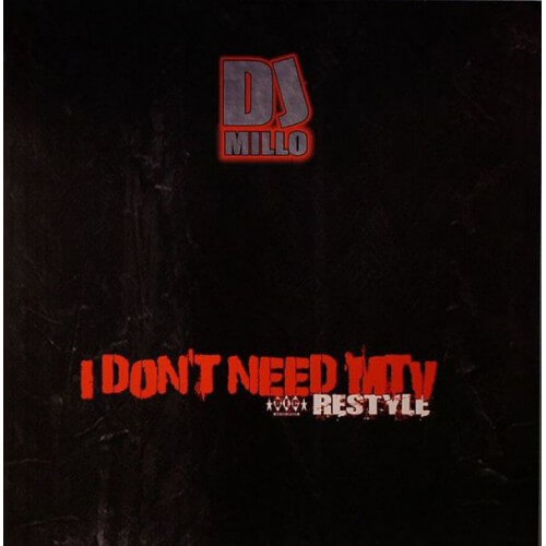 Dj millo - I don't need MTV