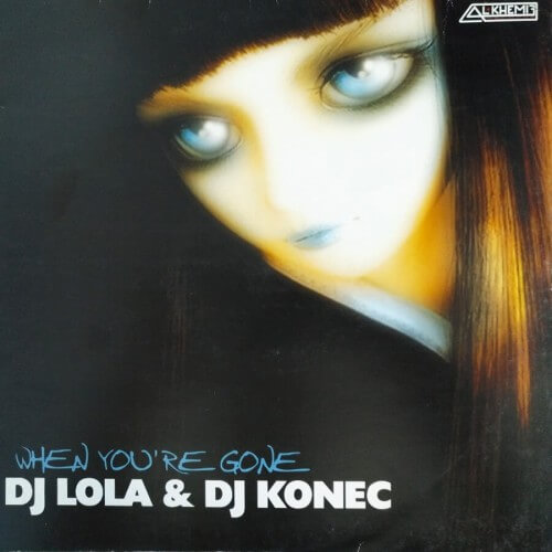 Lola & Konec - When You're Gone