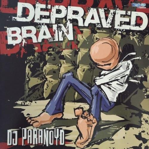 Dj Paranoid - Depraved brain