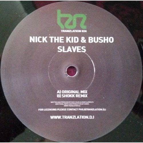 Nick The Kid & Busho - Slaves