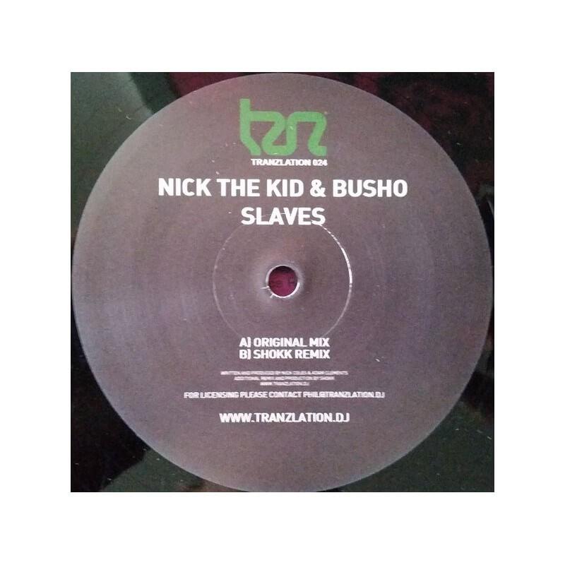 Nick The Kid & Busho - Slaves