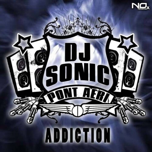 Dj Sonic - Addiction