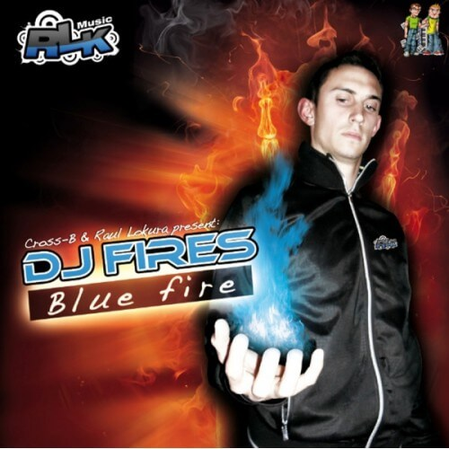 Dj Fires - Blue Fire