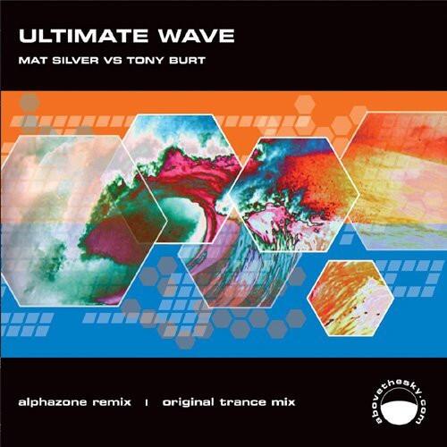 Matt Silver & Tony Burt - Ultimate Wave