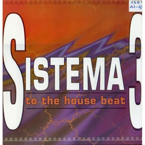 Sistema 3 - To the House Beat