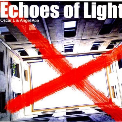 Oscar L & Angel Ace - Echoes of light