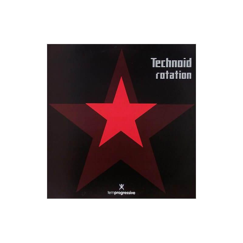 Technoid - Rotation