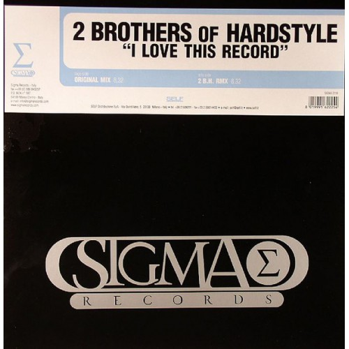 2 Brothers of Hardstyle - I love this records