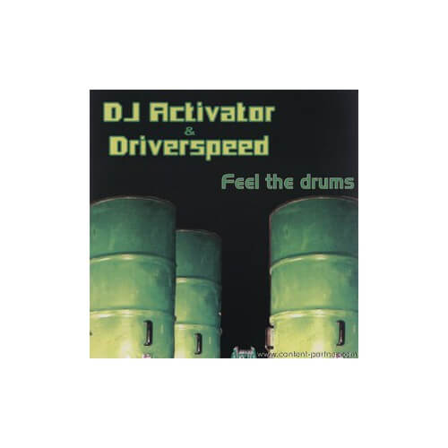 Dj Activator & Drivespeed - Feel the Drums
