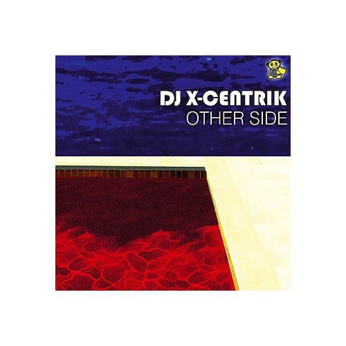 Dj X-Centrik - Other side
