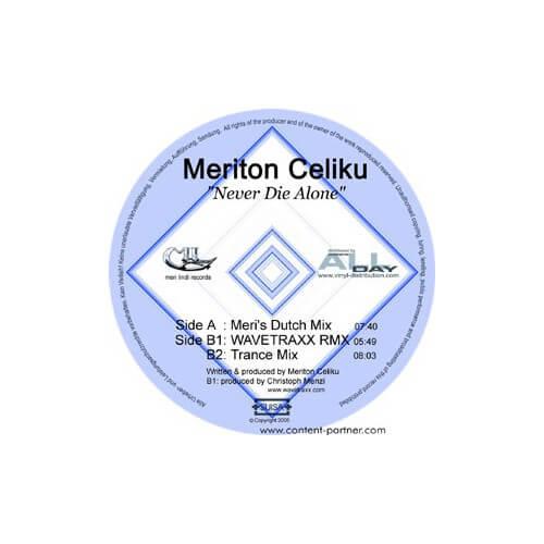 Meriton Celiku - Never Die Alone