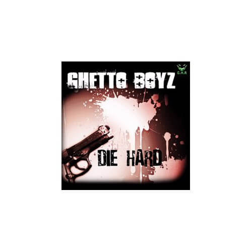 Ghetto Boyz - Die Hard