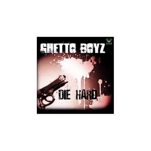 Ghetto Boyz - Die Hard