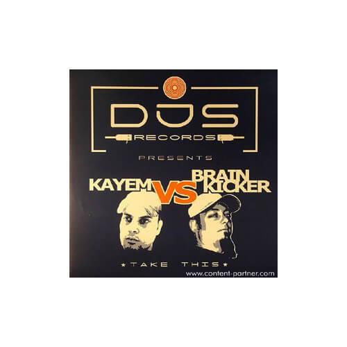 Kayem vs Brainkicker - Take this